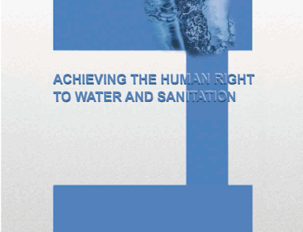 ACHIEVING THE HUMAN RIGHT TO WATER AND SANITATION